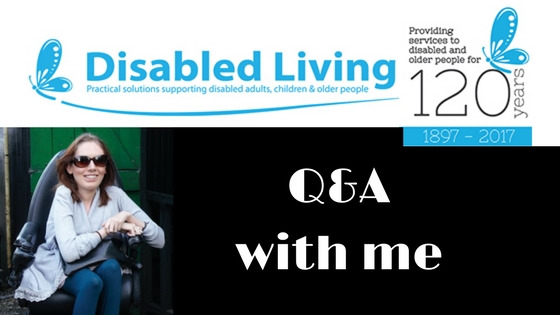 Interviewed by Disabled Living