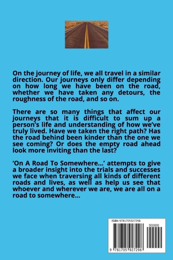 Back cover of 'On The Road To Somewhere', a collection of poems by Justin Brown and Lucy Hudson