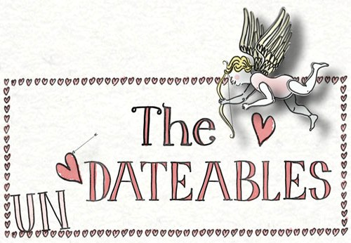 [Un]dateables