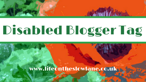 The Disabled Blogger Tag